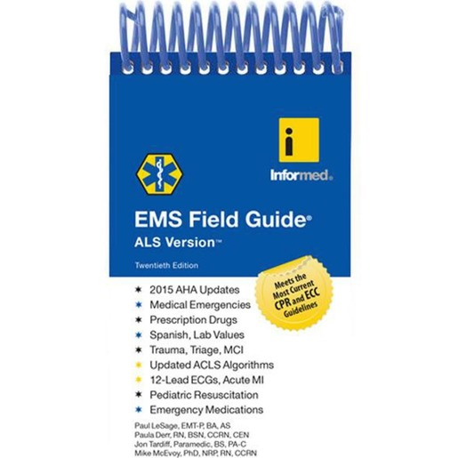 EMS Field Guide ALS Version, 20th Edition
