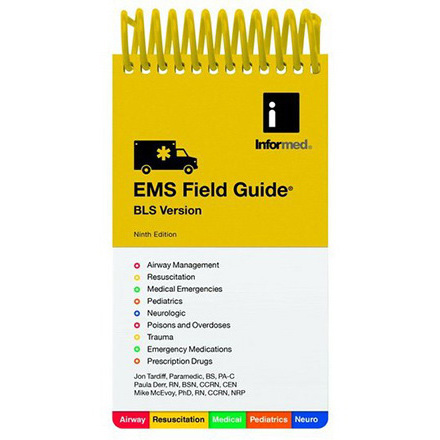 EMS Field Guide BLS And Intermediate, 9th Edition