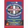 English/Spanish Medical Visual Language Translator