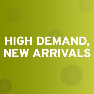 High Demand, New Arrivals