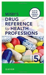 Mosby's Drug Reference For Health Professions, 6th Edition
